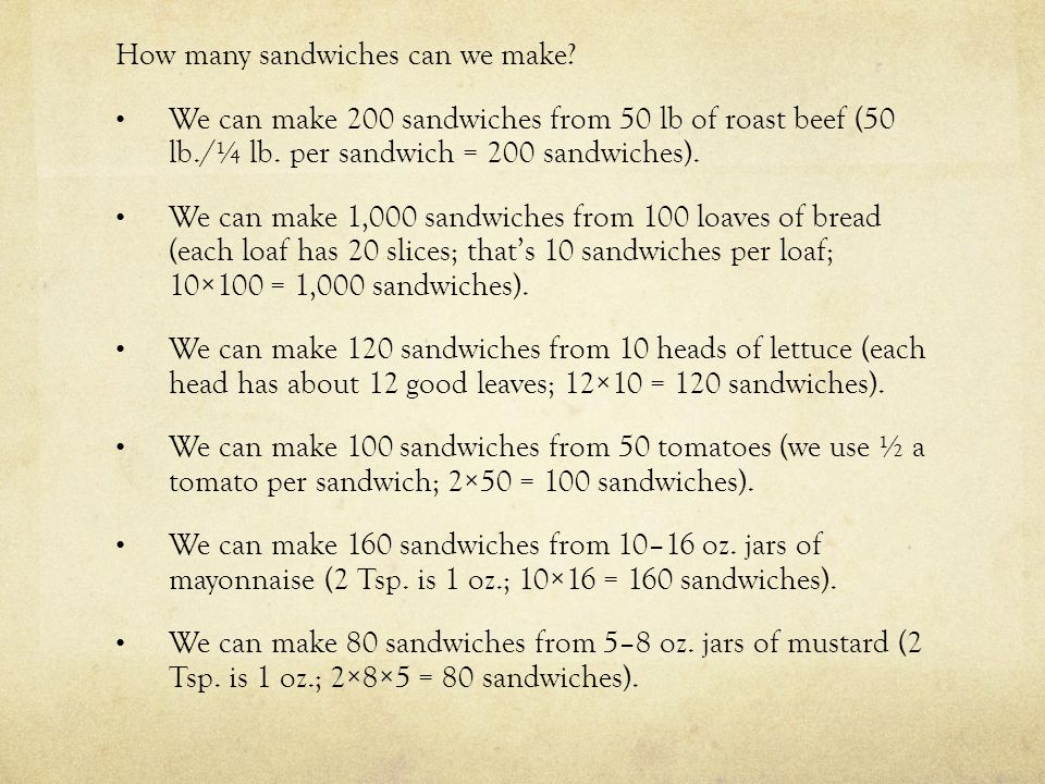 How many sandwiches can we make