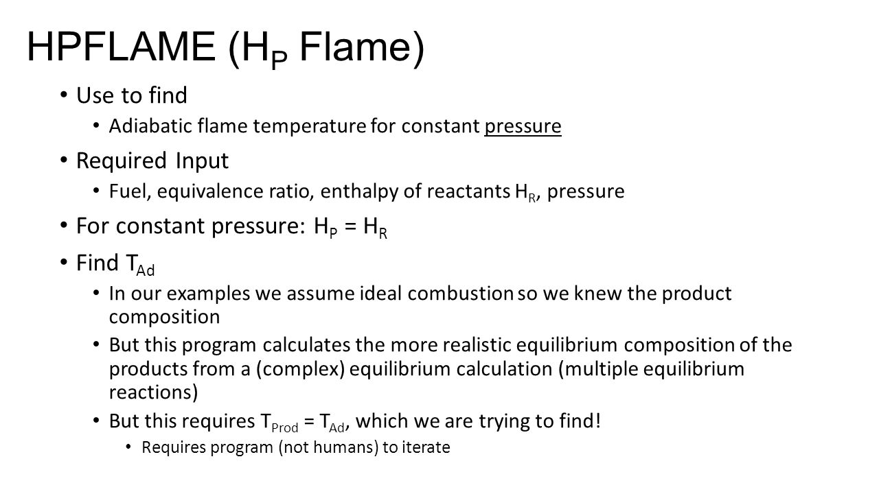 HPFLAME (HP Flame) Use to find Required Input