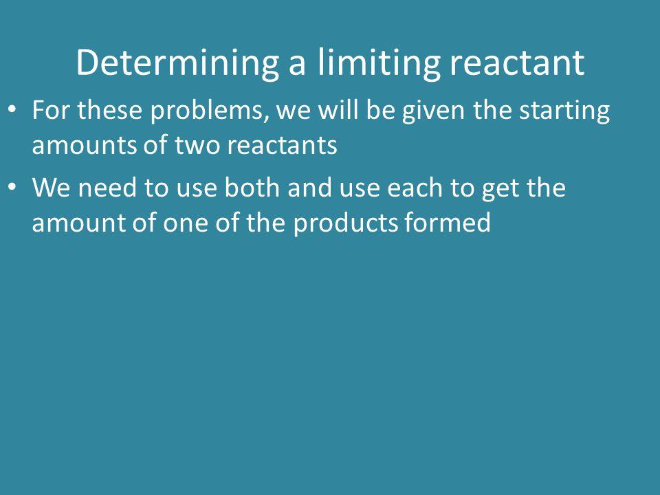 Determining a limiting reactant