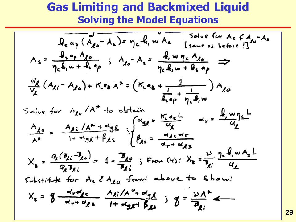 Gas Limiting and Backmixed Liquid Solving the Model Equations