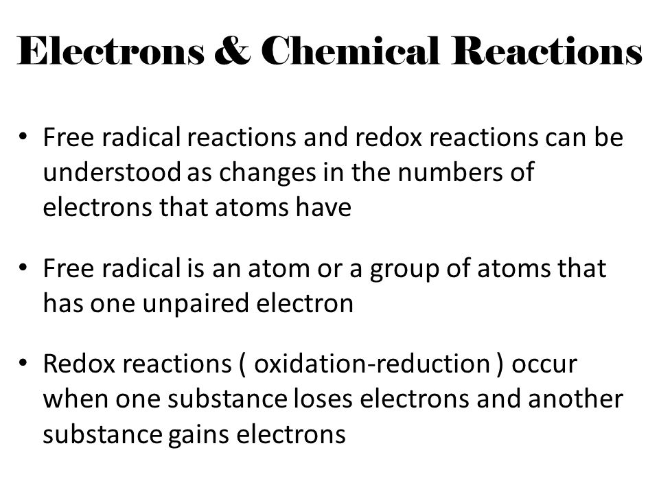 Electrons & Chemical Reactions