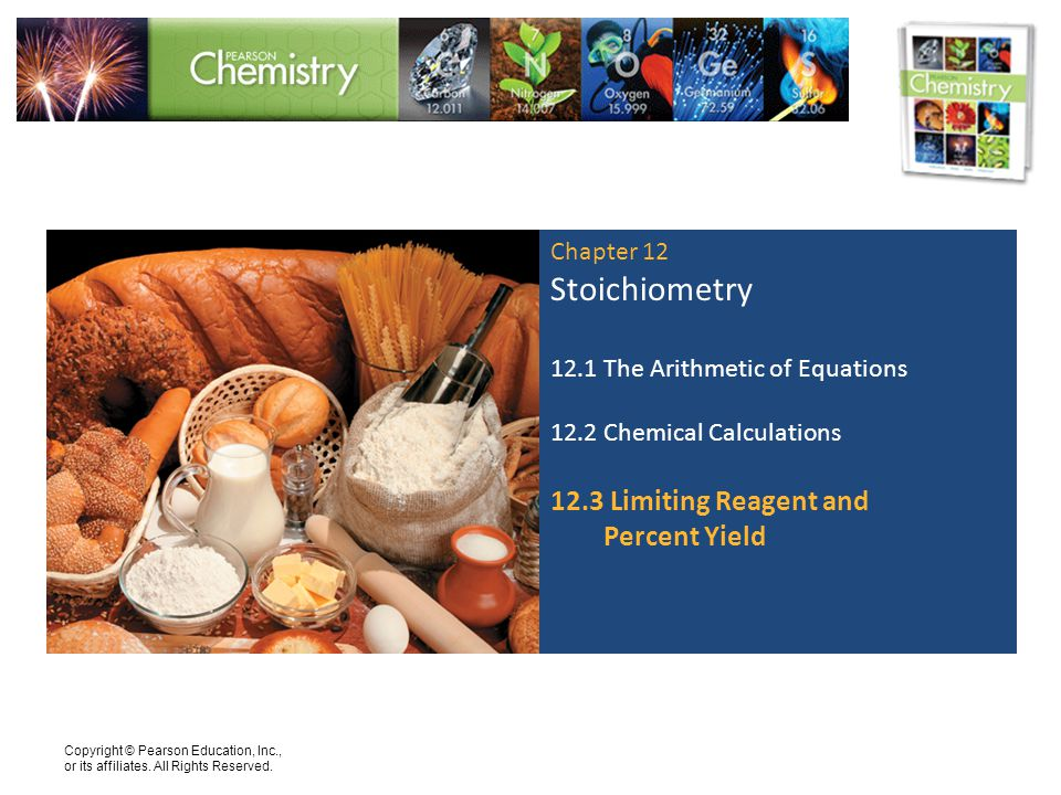 Stoichiometry 12.3 Limiting Reagent and Percent Yield Chapter 12