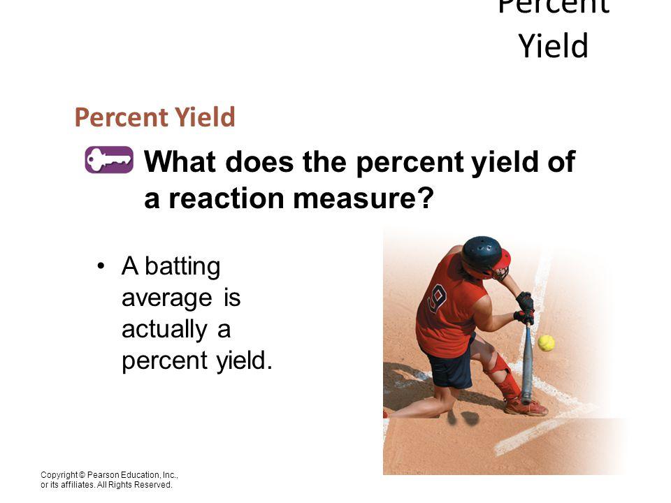 Percent Yield Percent Yield