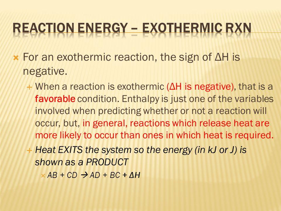 Reaction Energy – Exothermic Rxn