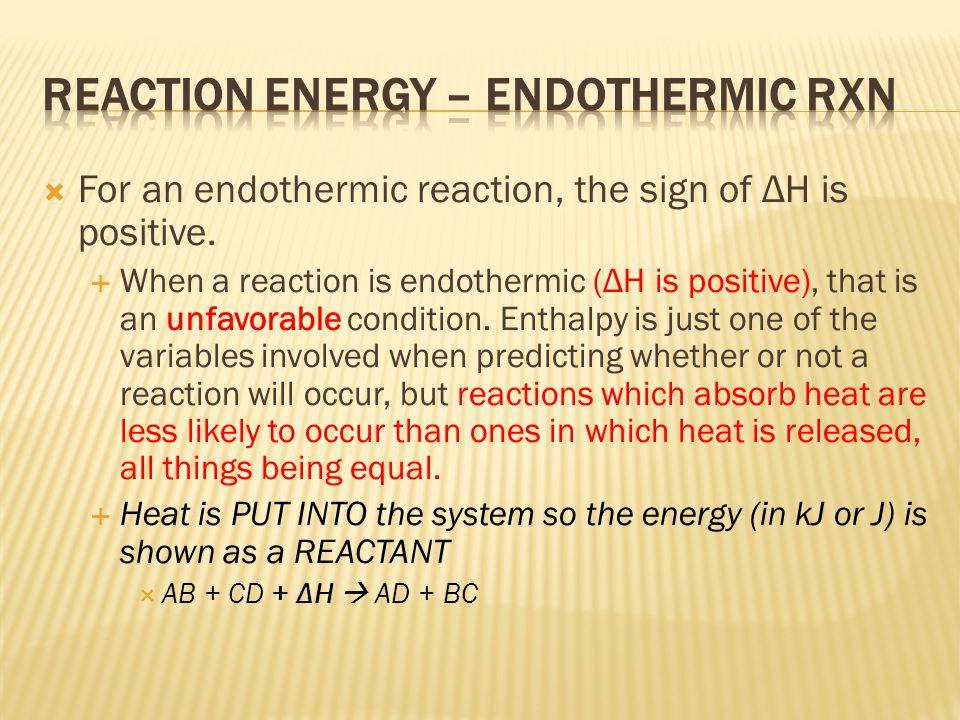 Reaction Energy – Endothermic Rxn