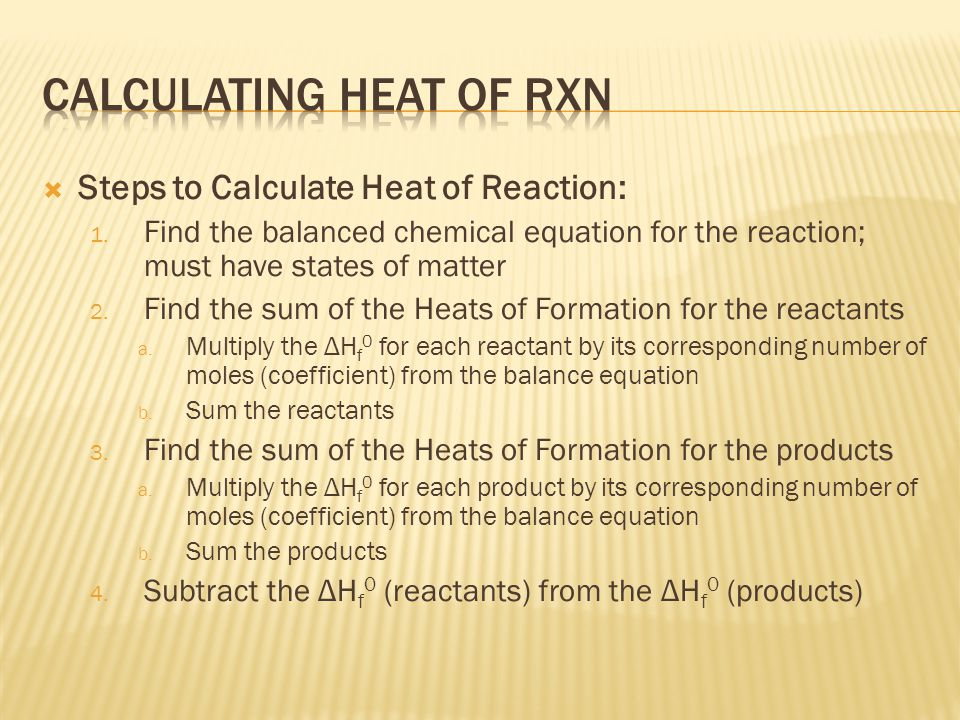 Calculating heat of Rxn