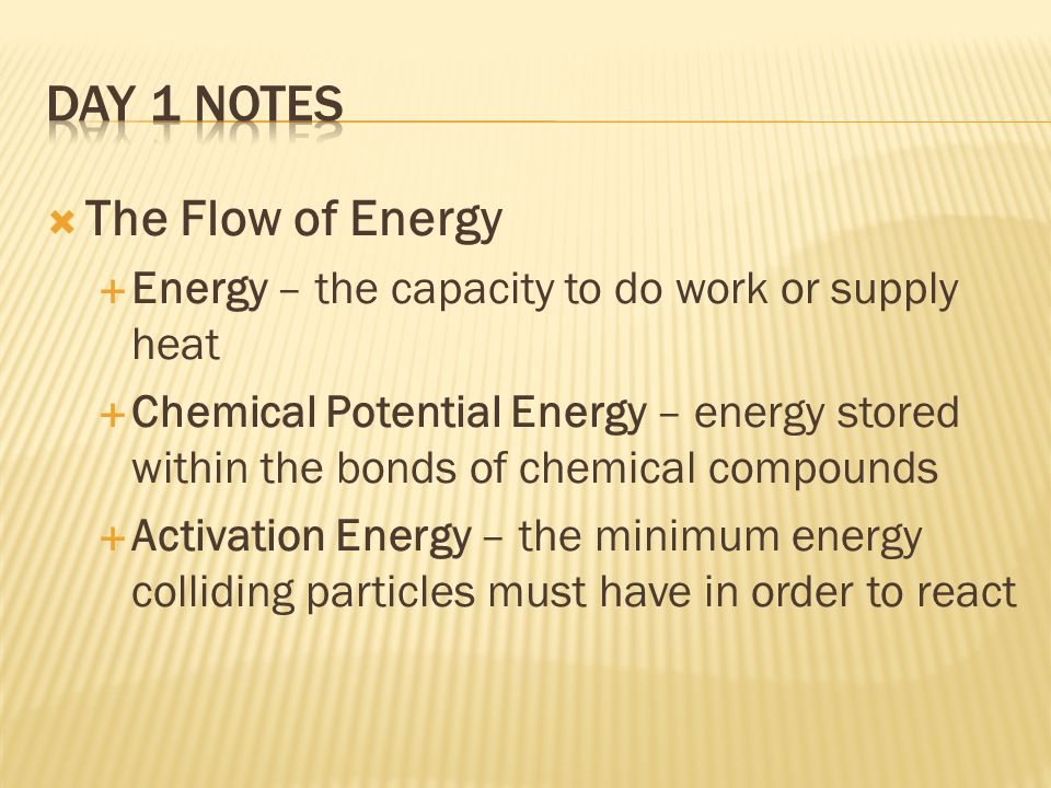 Day 1 Notes The Flow of Energy