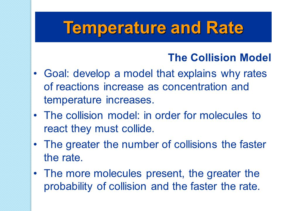 Temperature and Rate The Collision Model