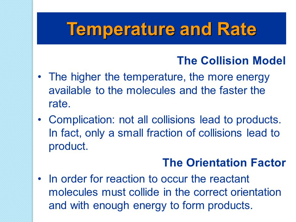 Temperature and Rate The Collision Model The Orientation Factor