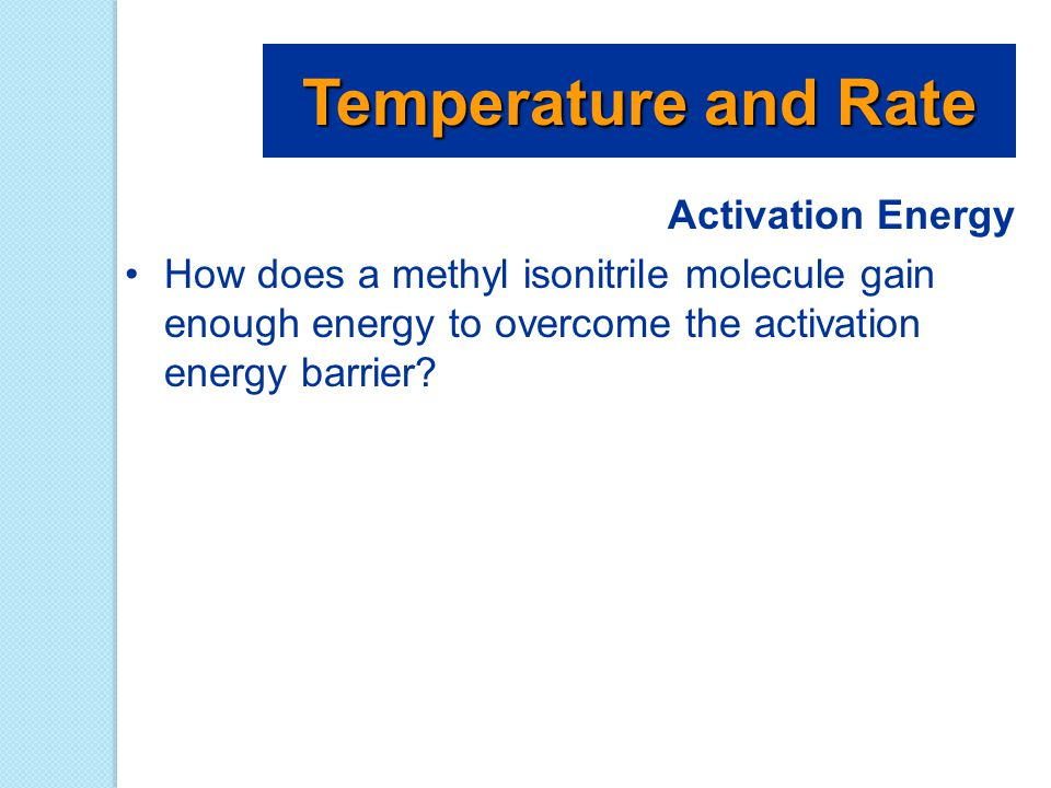 Temperature and Rate Activation Energy