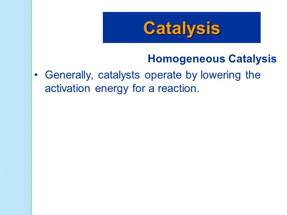 Catalysis Homogeneous Catalysis