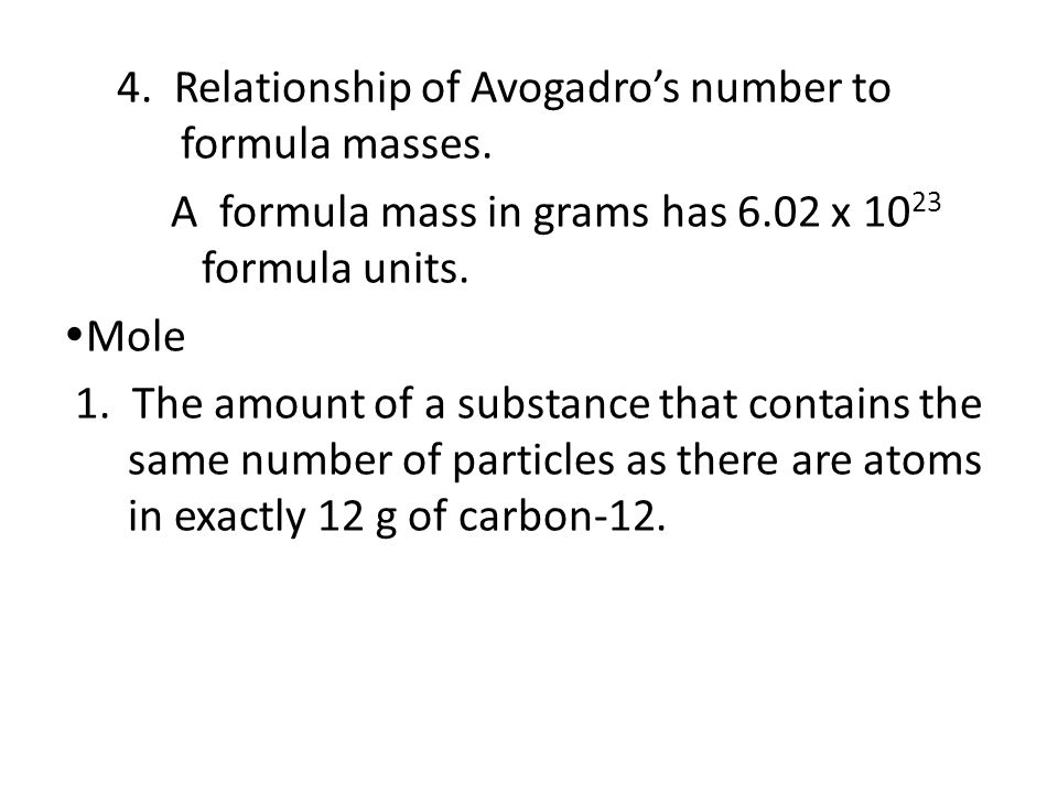 4. Relationship of Avogadro's number to formula masses