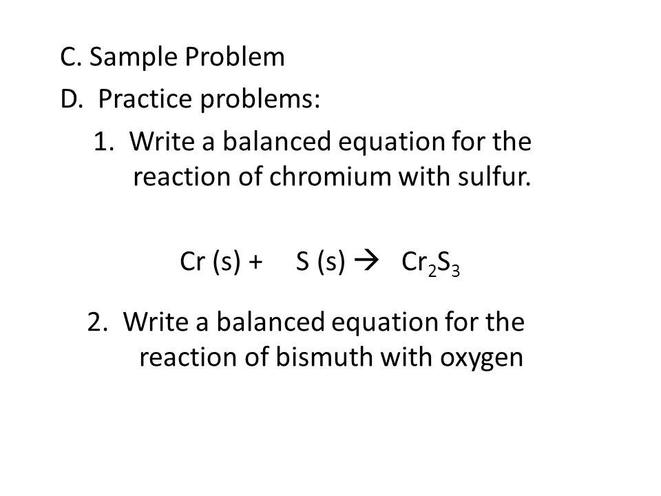 C. Sample Problem D. Practice problems: 1