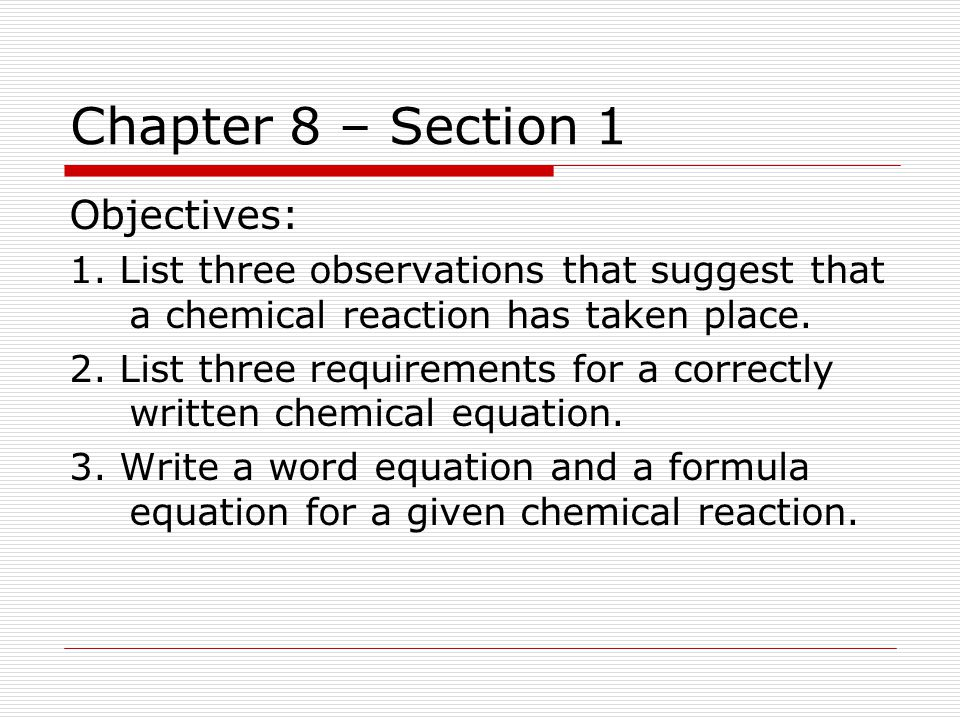 Chapter 8 – Section 1 Objectives: