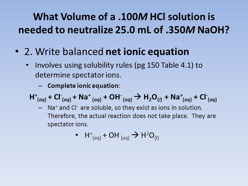 2. Write balanced net ionic equation