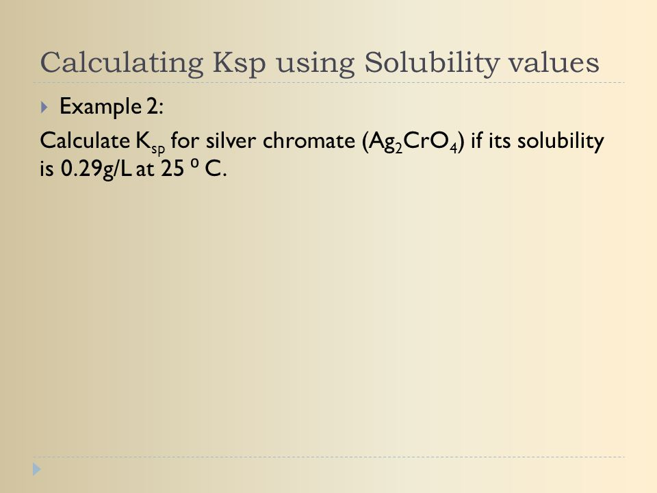 Calculating Ksp using Solubility values