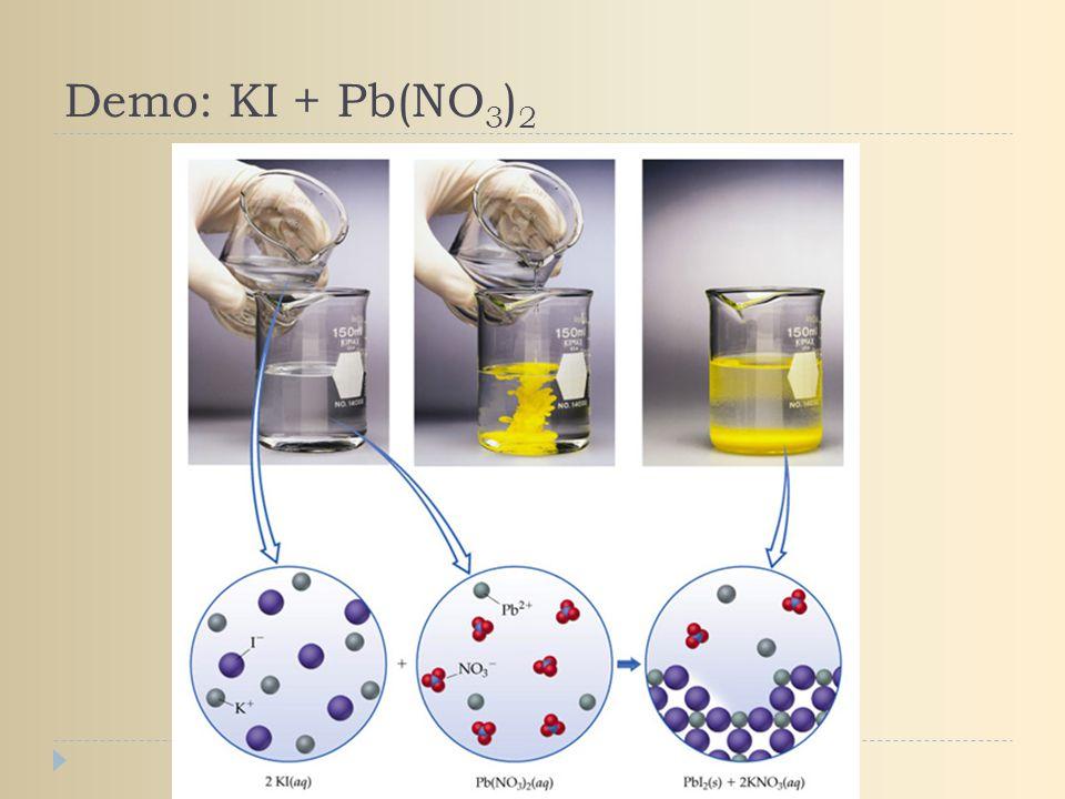 Demo: KI + Pb(NO3)2