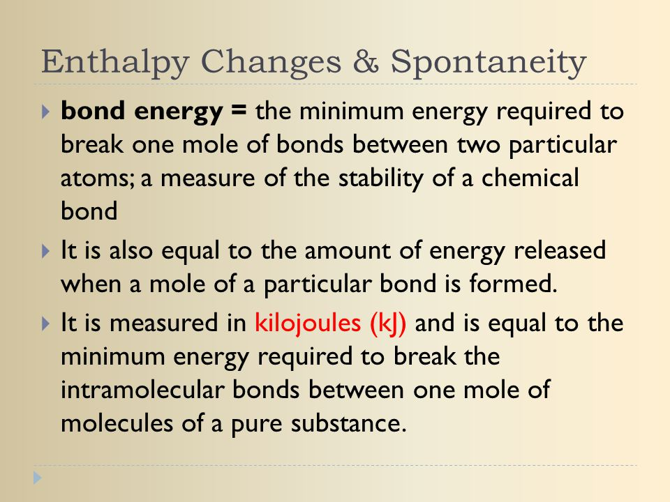 Enthalpy Changes & Spontaneity