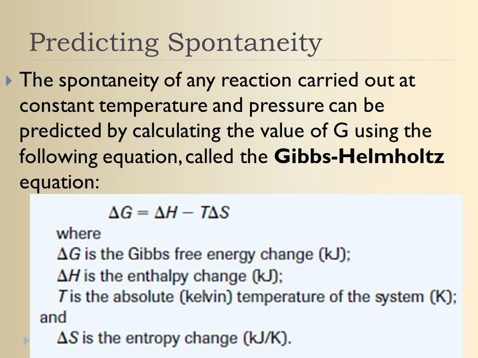 Predicting Spontaneity