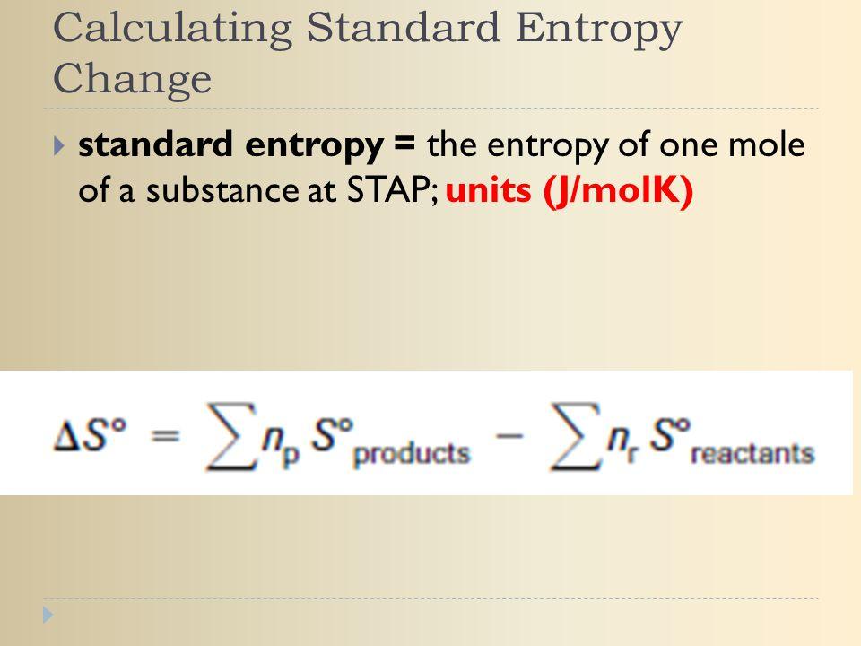 Calculating Standard Entropy Change