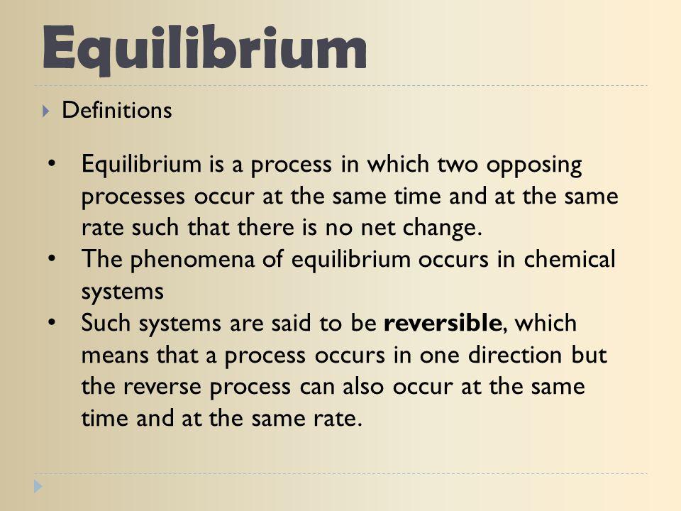 Equilibrium Definitions.