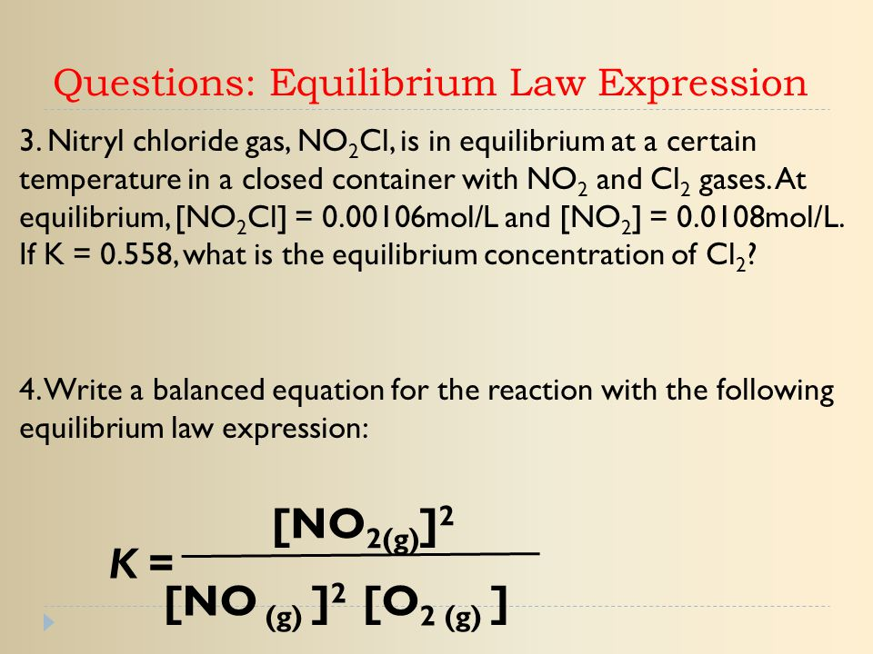 Questions: Equilibrium Law Expression