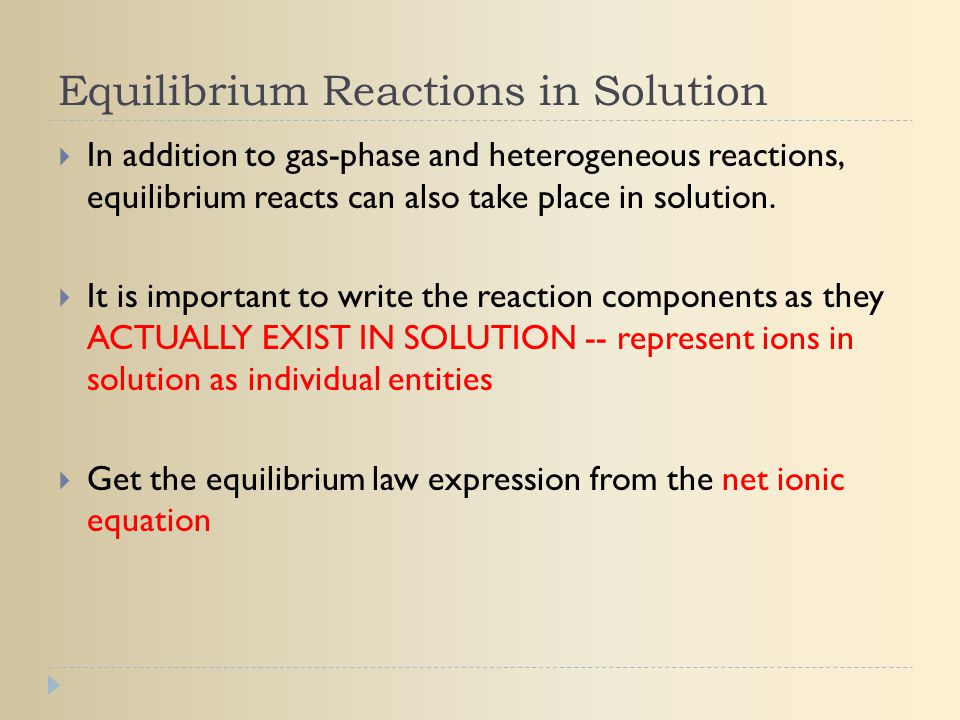 Equilibrium Reactions in Solution