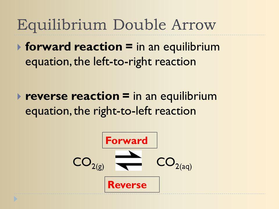 Equilibrium Double Arrow