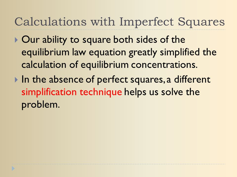 Calculations with Imperfect Squares