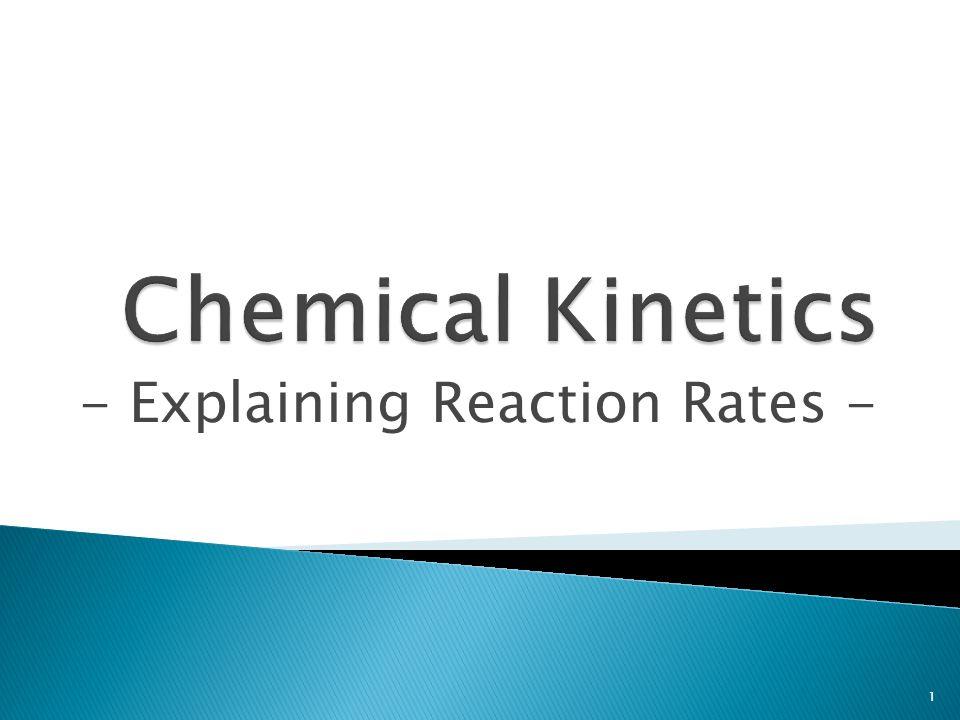 - Explaining Reaction Rates -