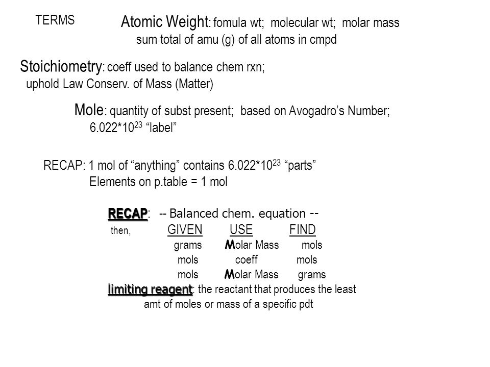 Atomic Weight: fomula wt; molecular wt; molar mass
