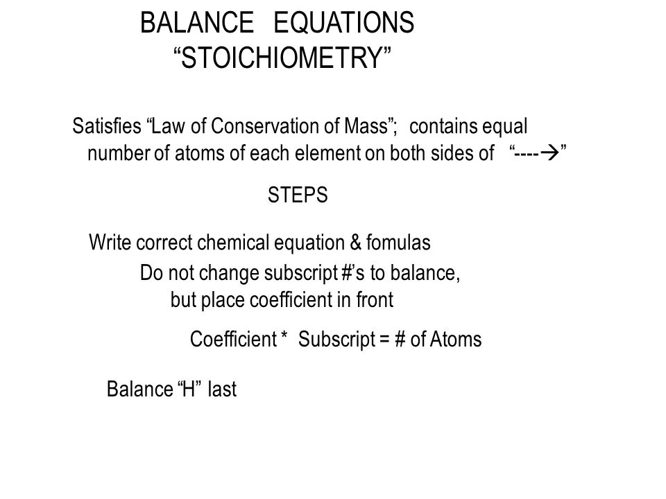 BALANCE EQUATIONS STOICHIOMETRY
