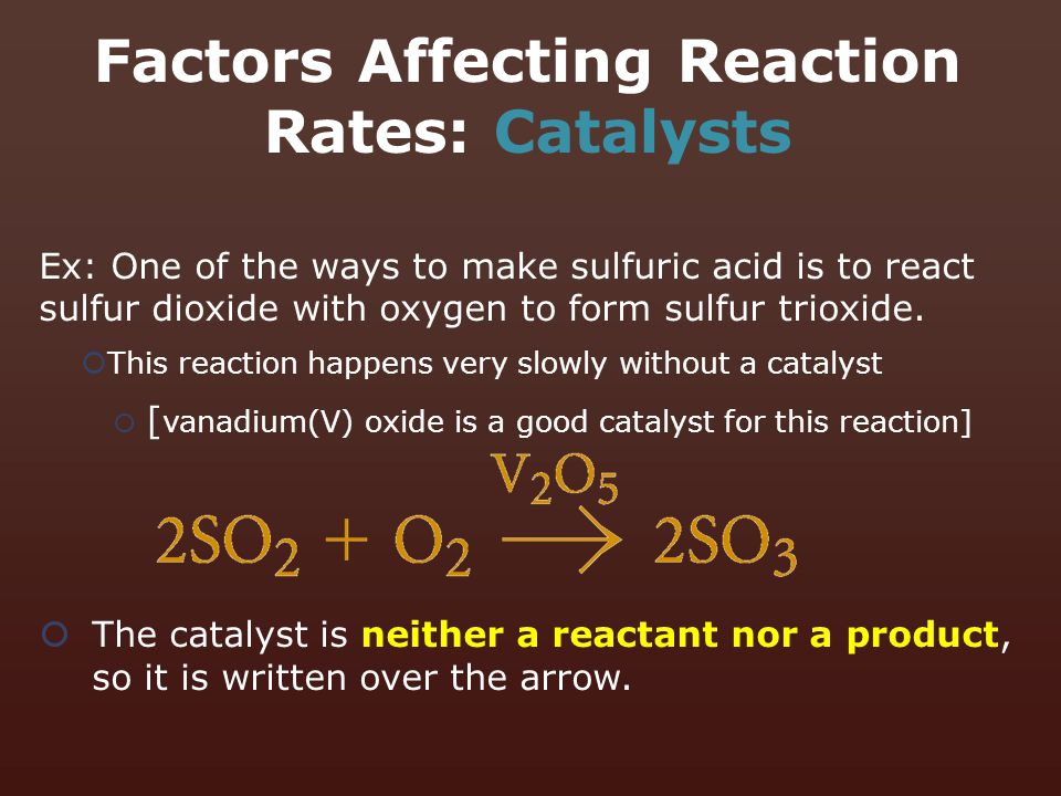 Factors Affecting Reaction Rates: Catalysts