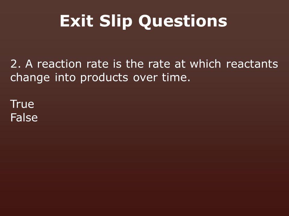 Exit Slip Questions 2.