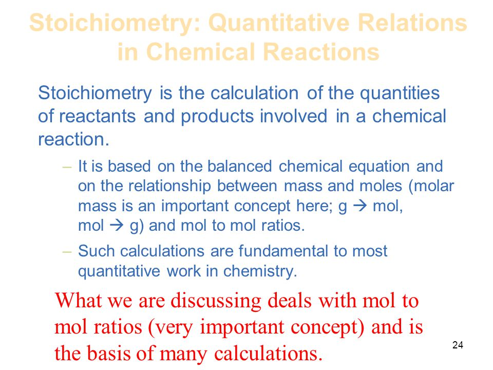 Stoichiometry: Quantitative Relations in Chemical Reactions