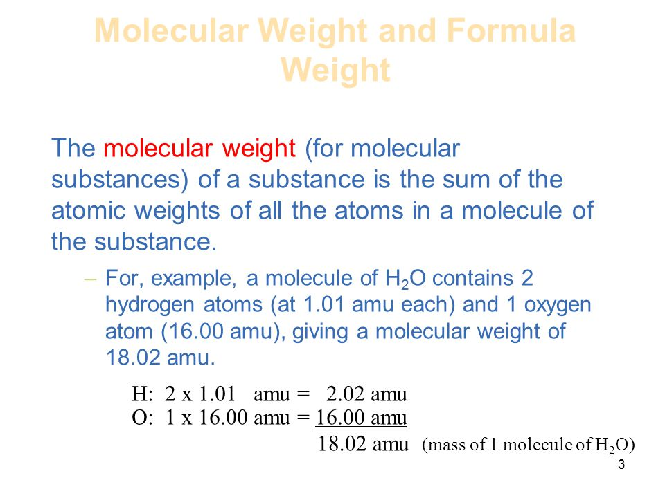 Molecular Weight and Formula Weight