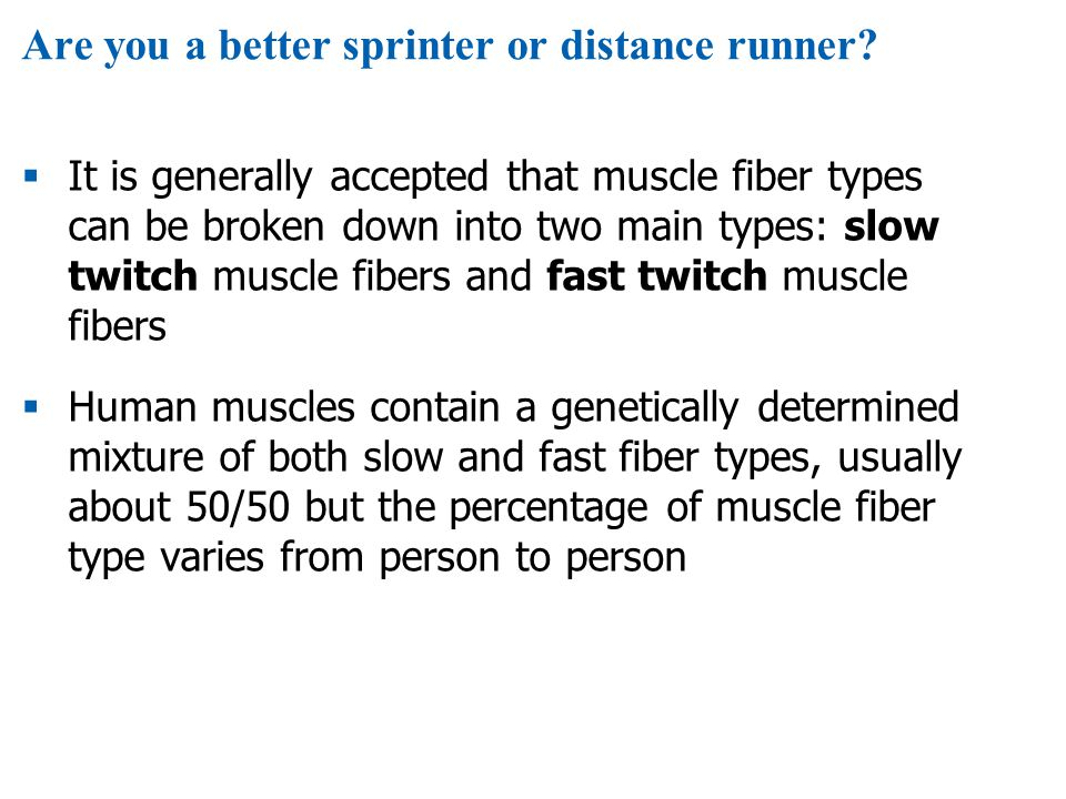 Are you a better sprinter or distance runner