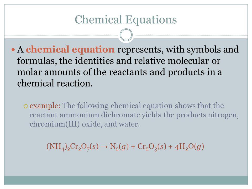 (NH4)2Cr2O7(s) → N2(g) + Cr2O3(s) + 4H2O(g)