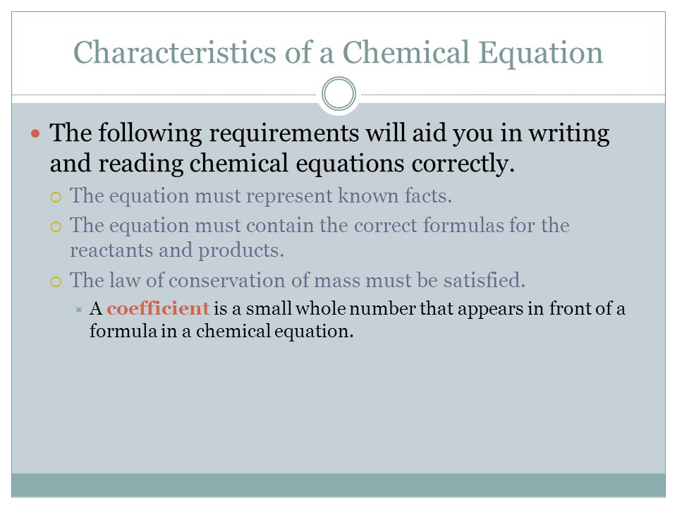 Characteristics of a Chemical Equation