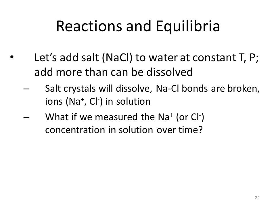 Reactions and Equilibria