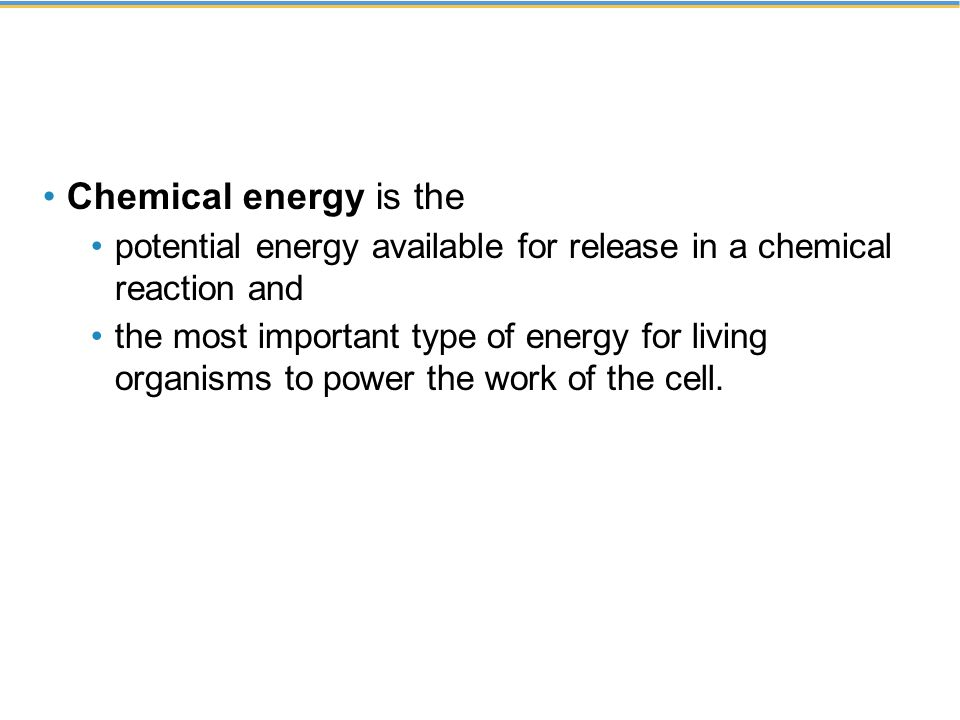 Chemical energy is the potential energy available for release in a chemical reaction and.