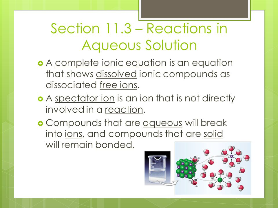 Section 11.3 – Reactions in Aqueous Solution