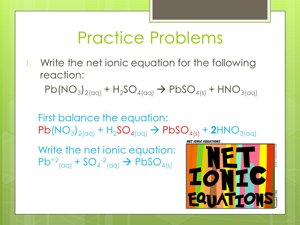 Pb(NO3)2(aq) + H2SO4(aq)  PbSO4(s) + HNO3(aq)