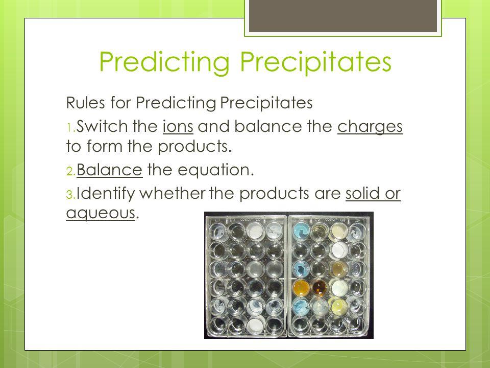 Predicting Precipitates