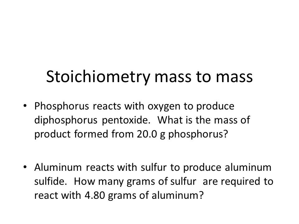 Stoichiometry mass to mass