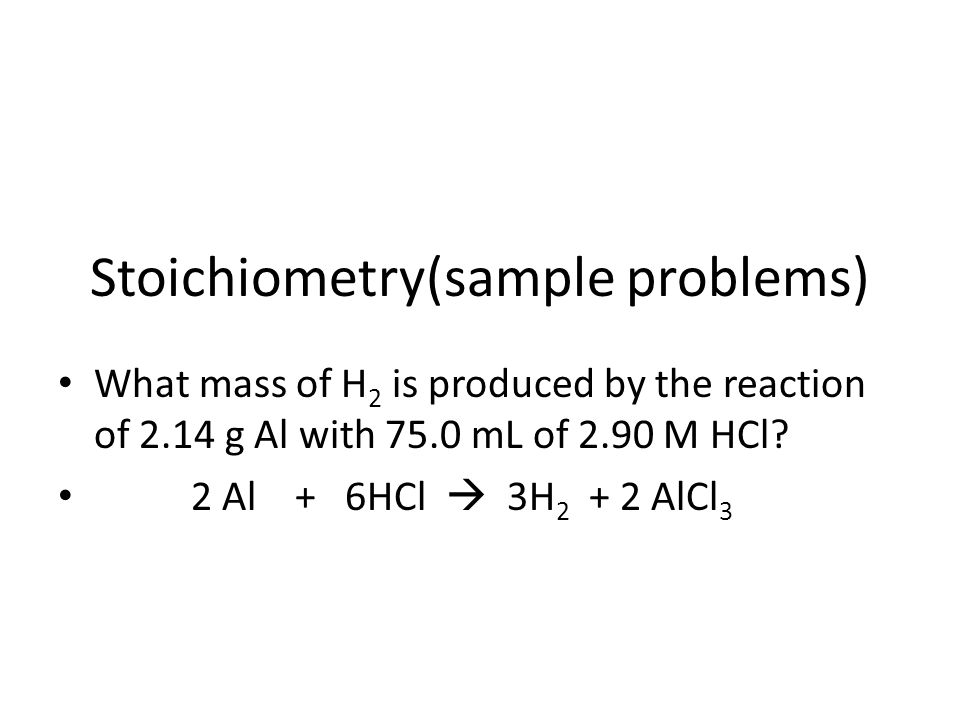 Stoichiometry(sample problems)