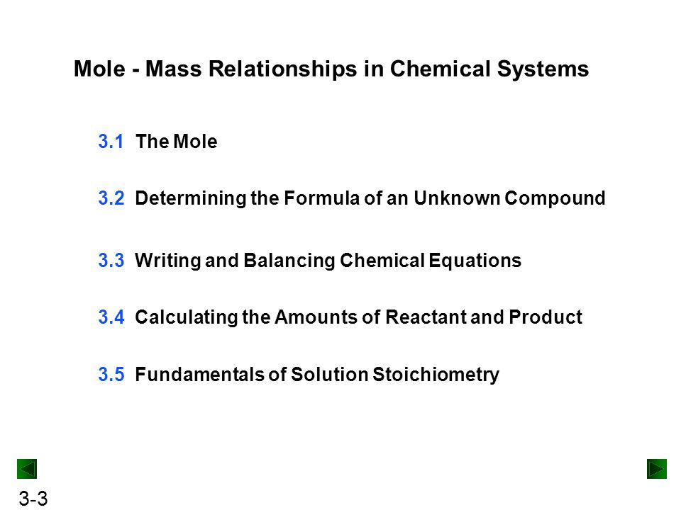 Mole - Mass Relationships in Chemical Systems