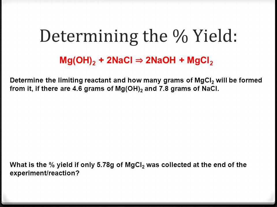 Determining the % Yield: