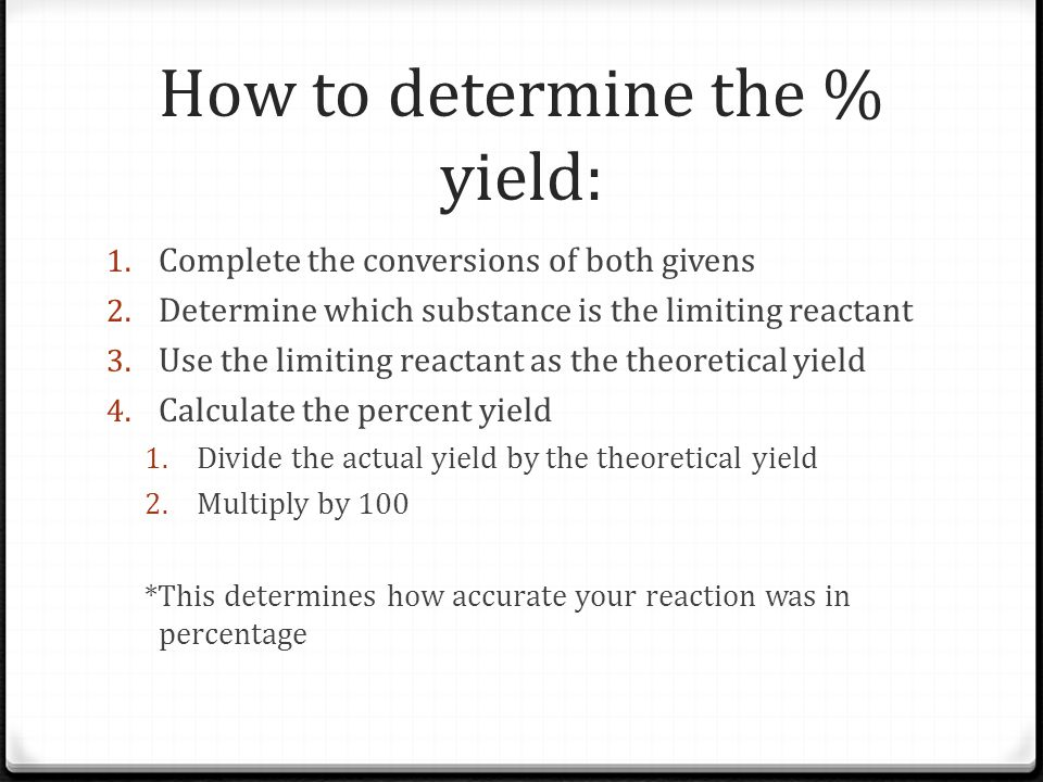 How to determine the % yield: