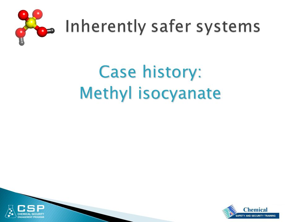 Inherently safer systems